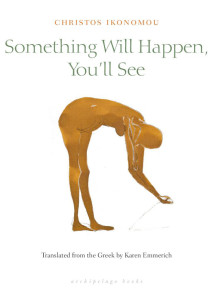 Something Will Happen Greek Books Authors Why Athens City Guide