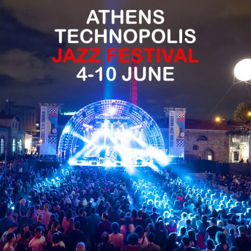 Athens Technopolis Jazz Festival Gazi 2018