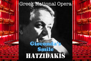 HATZIDAKIS Giacondas Smile Greek National Opera