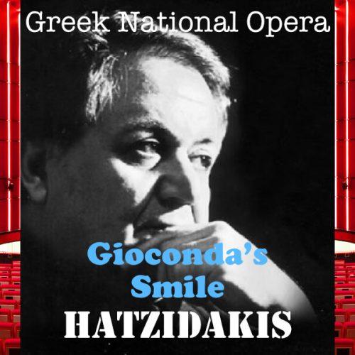HATZIDAKIS Giacondas Smile Greek National Opera