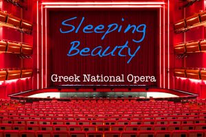 Sleeping Beauty Greek National Opera Niarchos