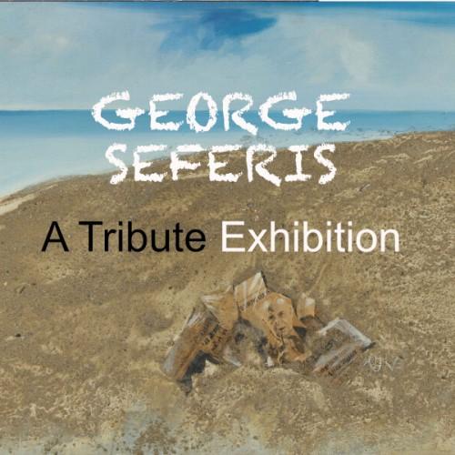 George Seferis Tribute Exhibition Theocharakis Athens
