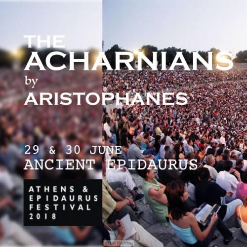 ACHARNIANS Epidaurus Festival Athens