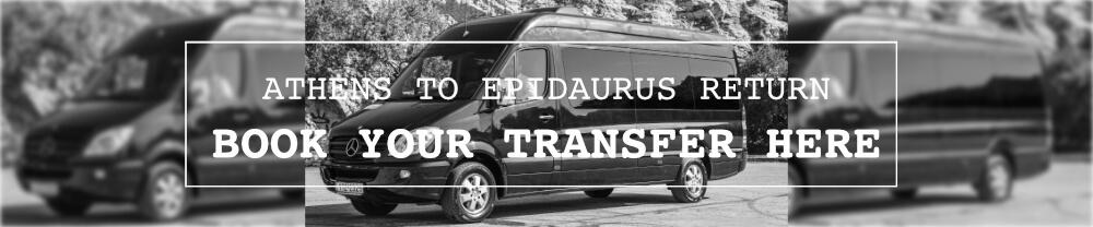 AGAMEMNON Epidaurus Festival Athens Transfer