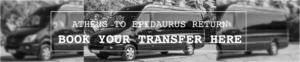 Epidaurus Festival Athens Transfer
