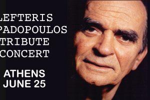 Lefteris Papadopoulos Tribute Concert Athens