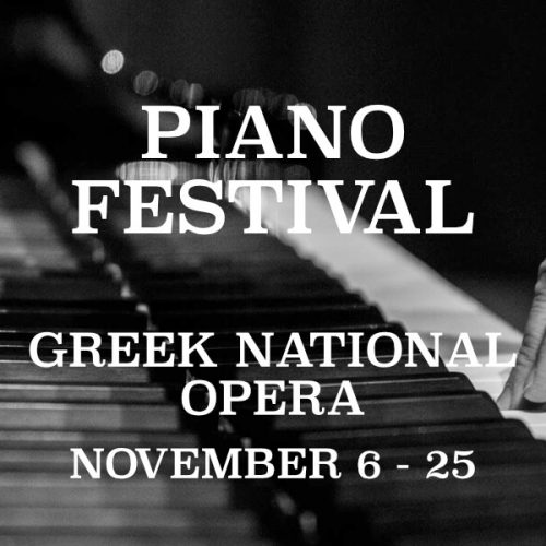 Piano Festival Athens Greek National Opera