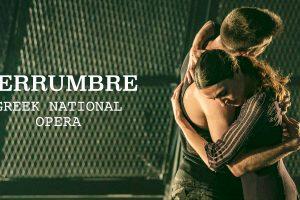 Herrumbre Greek National Opera