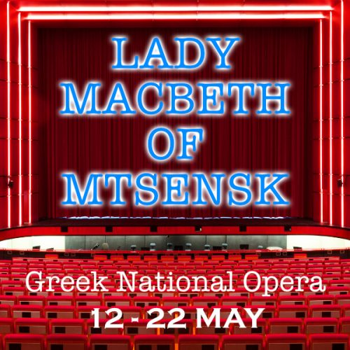 LADY MACBETH MTSENSK GREEK NATIONAL OPERA
