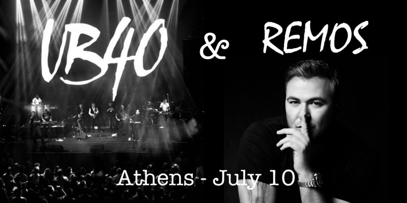UB40 & ANTONIS REMOS live in Athens | Ticket and Event Information
