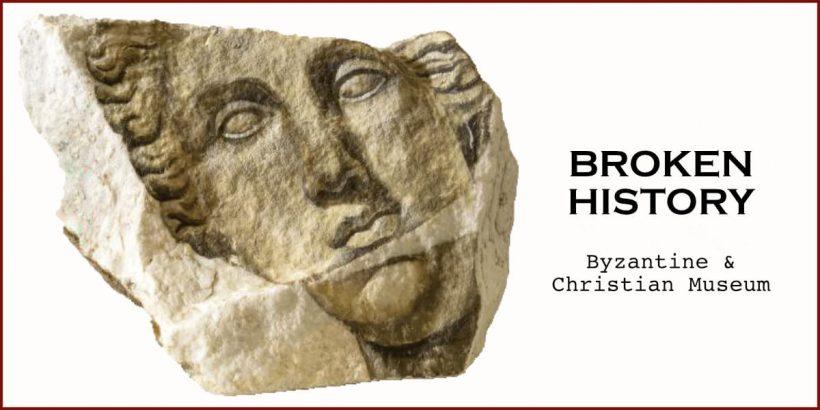 Broken History Byzantine Museum Samios Athens
